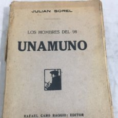 Libros antiguos: UNAMUNO 1917 JULIÁN SOREL. LOS HOMBRES DEL 98. CARO RAGGIO EDITOR. Lote 181947632