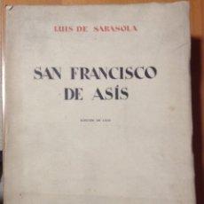Libros antiguos: SARASOLA, LUIS - BARRUETA, B. - SAN FRANCISCO DE ASÍS. EDICIÓN DE LUJO - MADRID 1929 - AGUAFUERTES. Lote 182796366