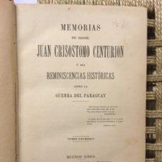 Libros antiguos: MEMORIAS DEL CORONEL JUAN CRISOSTOMO CENTURION, GUERRA DEL PARAGUAY, TOMO I, 1894, DEDICADO. Lote 183172977