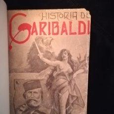 Libros antiguos: HISTORIA DE GARIBALDI (DE 1807 A 1849) LERROUX. Lote 183304170