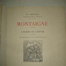 Libros antiguos: MONTAIGNE. L'HOMME ET L'OEUVRE. BONNEFON, PAUL. 1893.. Lote 183707091