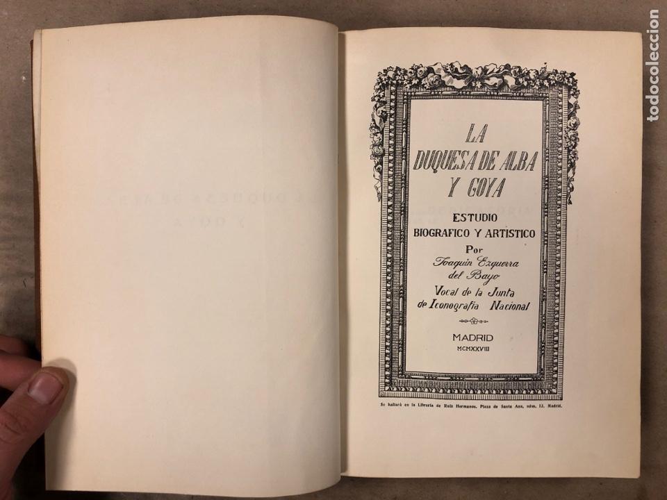 Libros antiguos: LA DUQUESA DE ALBA Y GOYA, ESTUDIO BIOGRÁFICO Y ARTÍSTICO. JOAQUÍN EZQUERRA DEL BAYO. 1927 - Foto 4 - 183746377