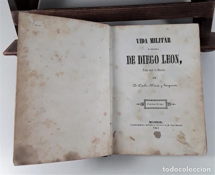 Libros antiguos: VIDA MILITAR Y POLÍTICA DE DIEGO LEÓN. C. MASSA. EST. J. MANINI. MADRID. 1843. - Foto 5 - 183900005