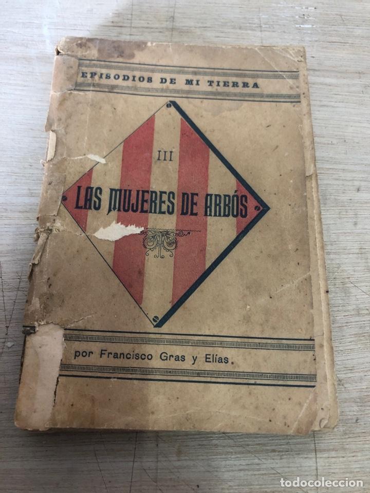 LA MUJERES DE ARBOS (Libros Antiguos, Raros y Curiosos - Biografías )