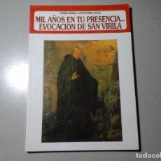 Libros antiguos: TOMAS MORAL CONTRERAS, OSB...EVOCACIÓN DE SAN VIRILA. 1ª ED. 1991. MONASTERIO DE YESA. NAVARRA.RARO. Lote 184407340
