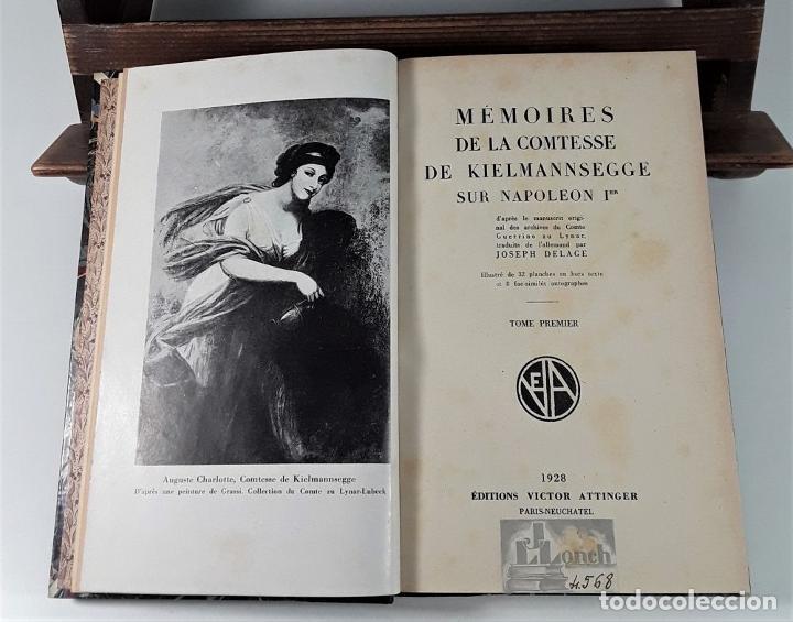 Libros antiguos: MÉMOIRES DE LA COMTESSE DE KIELMANNSEGGE SUR NAPOLEON 1ª. 2 TOMOS. 1928. - Foto 5 - 185788242