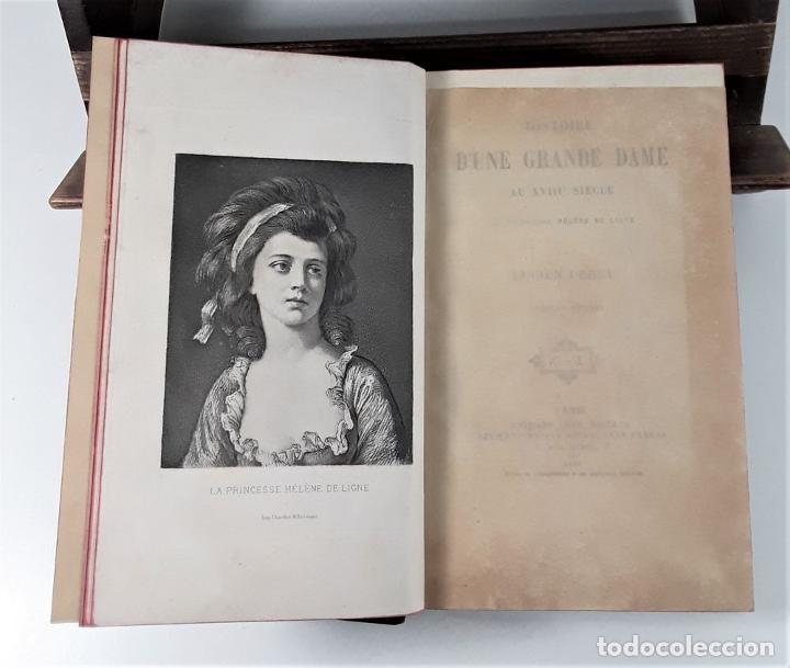 Libros antiguos: HISTOIRE DUNE GRANDE DAME AU XVIII SIECLE, LA PRINCESSE HÉLÈNE DE LIGNE. 1888. - Foto 4 - 185880058