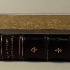 Libros antiguos: HISTOIRE DUNE GRANDE DAME AU XVIII SIECLE, LA PRINCESSE HÉLÈNE DE LIGNE. 1888.. Lote 185880058