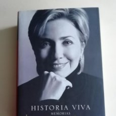 Libros antiguos: HISTORIA VIVA BIOGRAFÍA DE HILLARY RODHANM CLINTON. Lote 186304793