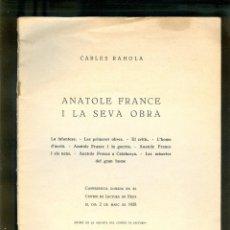 Libros antiguos: NUMULITE ANATOLE FRANCE I LA SEVA OBRA CARLES RAHOLA IMPREMTA FOMENT 1928 *. Lote 186342680
