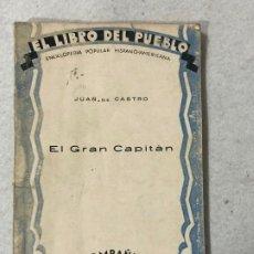 Libros antiguos: EL GRAN CAPITÁN - 1930. Lote 187148252