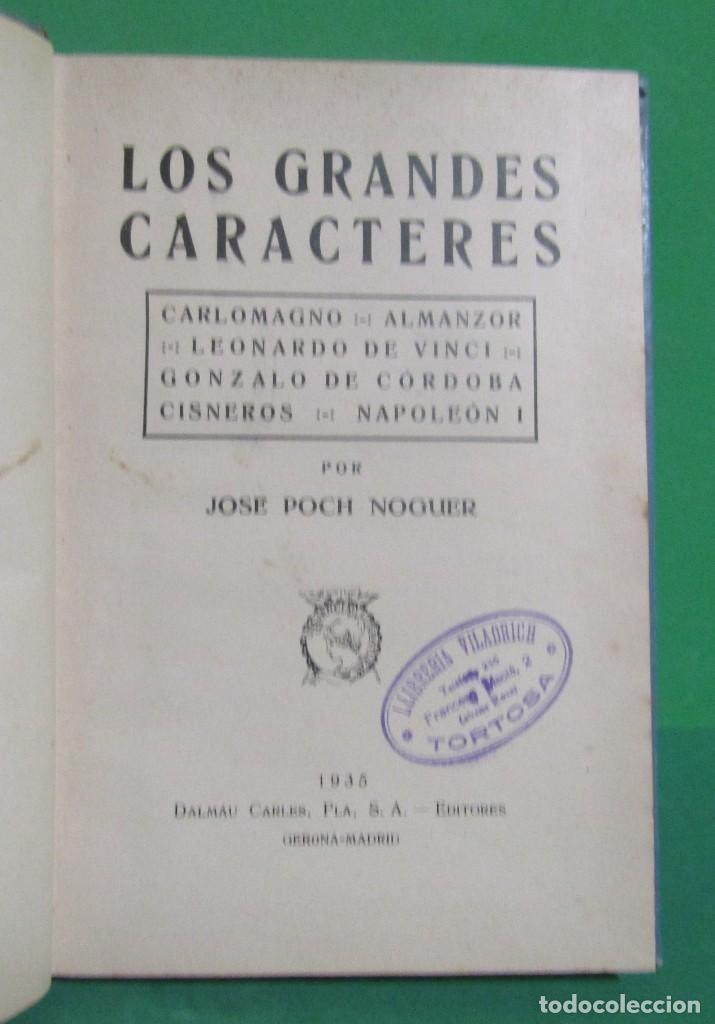 Libros antiguos: JOSE POCH NOGUER - GRANDES CARACTERES - DALMAU CARLES EDITORES 1 EDICION GERONA 1935 - Foto 4 - 187217882