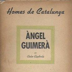 Libros antiguos: ÀNGEL GUIMERÀ / C: CAPDEVILA. BCN : BIB. POLÍTICA CATALUNYA, 1938. 20X14CM. 70 P.. Lote 187443272