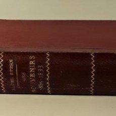 Libros antiguos: MES SOUVENIRS 1806-1833. DANIEL STERN. EDIT. CLAMANN LÉVY. PARÍS. 1877.. Lote 187588655