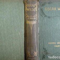 Libros antiguos: INGLEBY, LEONARD CRESSWELL. OSCAR WILDE. 1908.. Lote 188542400