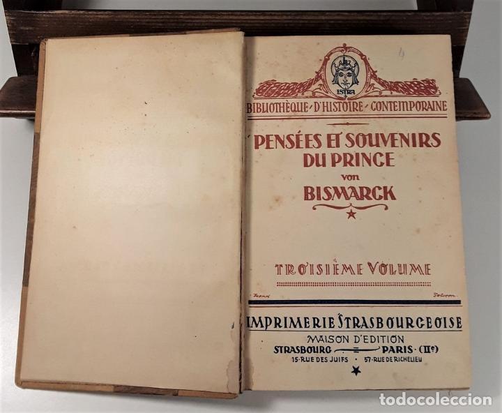 Libros antiguos: PENSÉES ET SOUVENIRS DU PRINCE OTTO VON BISMARCK. IMP. STRASBOURGEOISE. PARÍS. 1919. - Foto 4 - 188669527