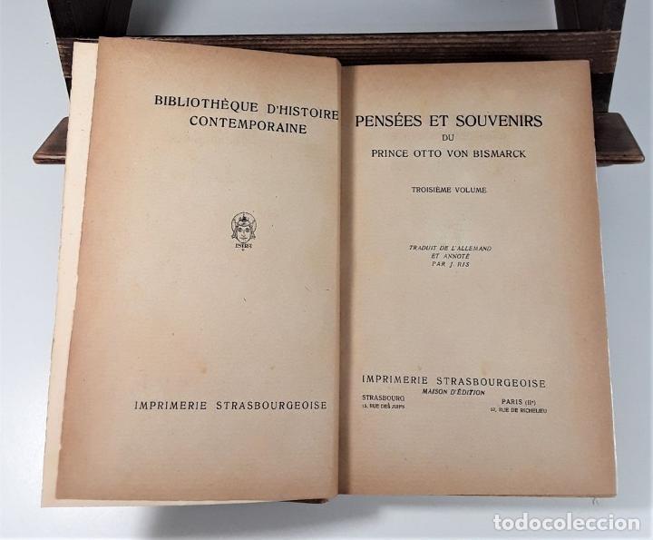Libros antiguos: PENSÉES ET SOUVENIRS DU PRINCE OTTO VON BISMARCK. IMP. STRASBOURGEOISE. PARÍS. 1919. - Foto 5 - 188669527