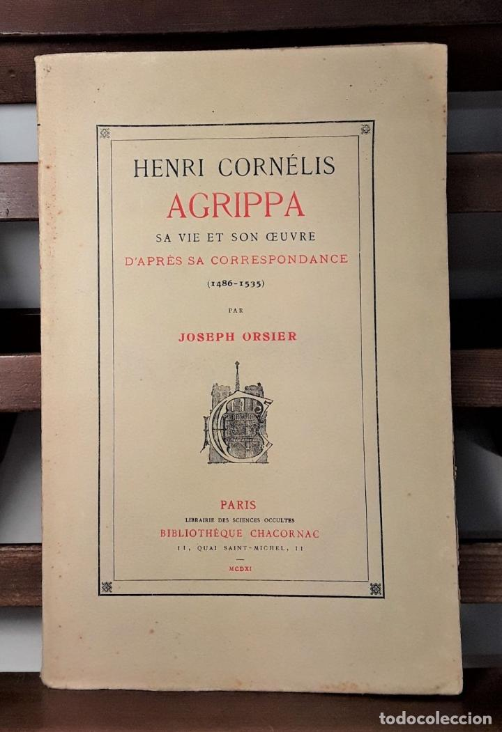 Libros antiguos: HENRI CORNÉLIS AGRIPPA SA VIE ET SON OEUVRES DAPRÈS SA CORRESPONDANCE(1486-1535). - Foto 3 - 189091340