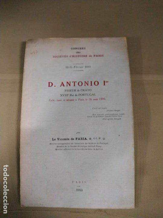 D. ANTONIO 1ER. CONGRESO DE LA SOCIEDAD DE HISTORIA DE PARIS (Libros Antiguos, Raros y Curiosos - Biografías )