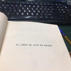 Libros antiguos: EL LIBRO DE ARTE EN ESPAÑA CATALOGO DE UN SELECCION DE LIBROS ANTIGUOS Y MODERNOS 1933. Lote 190804567