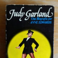 Livros antigos: JUDY GARLAND · UNA BIOGRAFÍA POR ANNE EDWARDS · A.T.E, 1980. Lote 191524497
