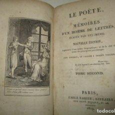 Libros antiguos: LE POÈTE, OU MÉMOIRES D'UN HOMME DE LETTRES. ÉCRITS PAR LUI-MÈME. CHOUDARD DESFORGES, JEAN-BAPTISTE.. Lote 191588552