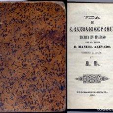 Libros antiguos: AZEVEDO, ABATE MANUEL DE. VIDA DE SAN ANTONIO DE PADUA. 1790.. Lote 191872908
