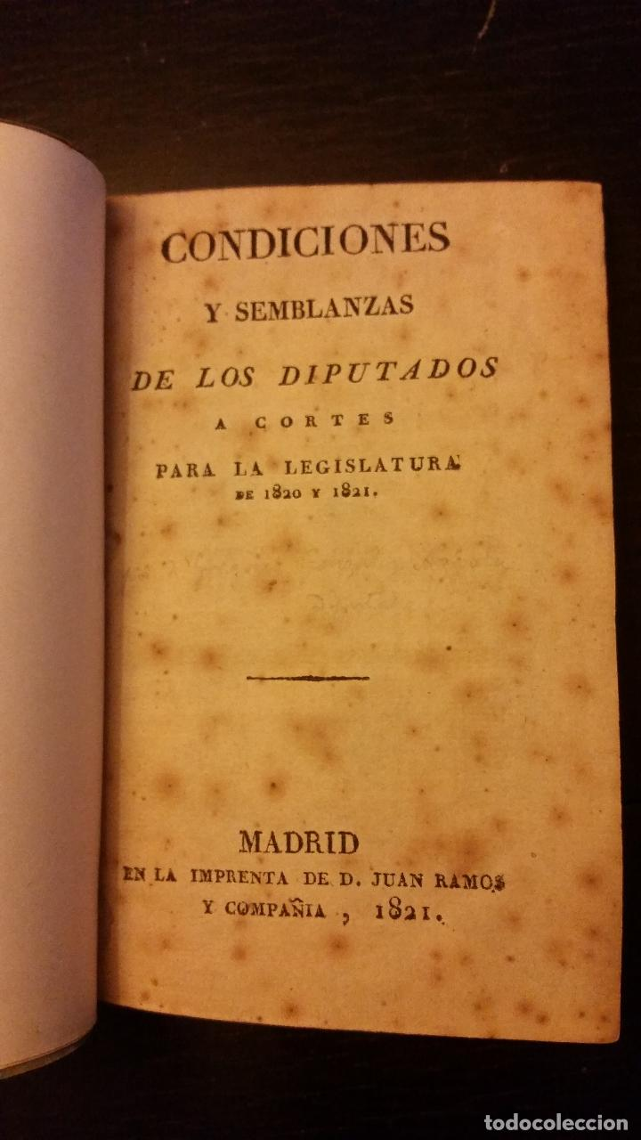 TRIENIO LIBERAL- CONDICIONES Y SEMBLANZAS DE LOS DIPUTADOS A CORTES PARA LA LEGISLATURA DE 1820 1821 (Libros Antiguos, Raros y Curiosos - Biografías )