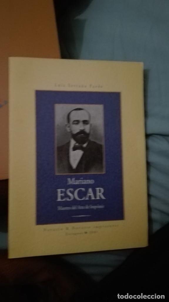 MARIANO ESCAR MAESTRO DEL ARTE DE IMPRIMIR. LUIS SERRANO PARDO (Libros Antiguos, Raros y Curiosos - Biografías )