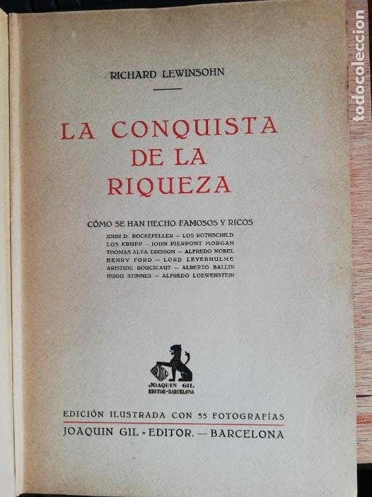 Libros antiguos: La conquista de la riqueza. Richard Lewinsohn. 1ª Edic. 1929. Joaquín Gil Editor - Foto 3 - 193320320