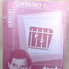 Libri antichi: DESDE EL TÚNEL. ESTOCOLMO 1979 - GUERRERO C., MANUEL (1949 - 1985). Lote 193473966