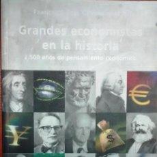 Libri antichi: GRANDES ECONOMISTAS EN LA HISTORIA. 2.500 AÑOS DE PENSAMIENTO ECONÓMICO. - COVARRUBIAS P., FRANCISCO. Lote 193474887