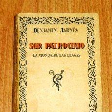 Libros antiguos: JARNÉS, BENJAMÍN. SOR PATROCINIO (VIDAS ESPAÑOLAS E HISPANOAMERICANAS DEL SIGLO XIX ; 2). Lote 194009181