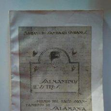Libros antiguos: MARIANO DE SANTIAGO CIVIDANES: SALMANTINOS ILUSTRES. FIRMADO Y DEDICADO POR EL AUTOR. 1934. Lote 194177125