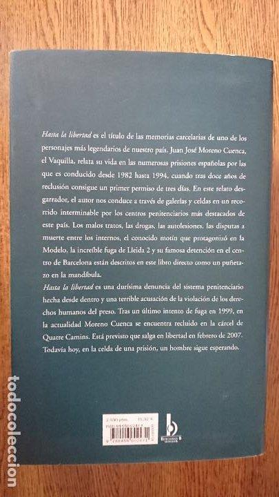 Libros antiguos: JUAN JOSE MORENO CUENCA EL VAQUILLA, HASTA LA LIBERTAD LIBRO - Foto 2 - 194185350
