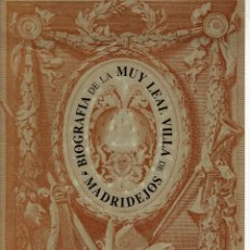 Libros antiguos: BIOGRAFIA DE LA FIEL Y MUY LEAL VILLA DE MADRILEJOS ANTONIO FERNANDEZ HELIDORO Y JOSE LUIS PINTOR . Lote 194267771