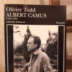 Libros antiguos: OLIVER TODD - ALBERT CAMUS: UNA VIDA. Lote 194534260