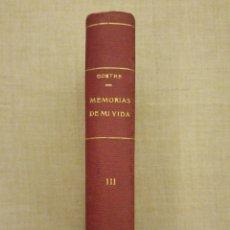 Libros antiguos: MEMORIAS DE MI VIDA. GOETHE. TOMO 3. ENCUADERNACIÓN. Lote 194640521