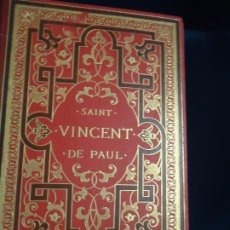 Libros antiguos: SAINT VINCENT DE PAUL ET SA MISSION SOCIALE PAR ARTHUR LOTH. PARIS 1881. Lote 194732248