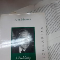 Libros antiguos: A MI MANERA J.PAUL GETTY . Lote 194905687