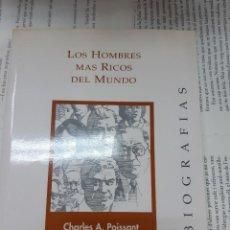 Libros antiguos: LOS HOMBRES MAS RICOS DEL MUNDO CHARLES A. POISSANT - CHRISTIAN GODEFROY . Lote 194905916