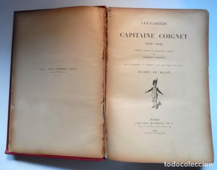 Libros antiguos: LARCHEY, LOREDAN. Les cahiers du Capitaine Coignet, 1776-1850, Paris, 1907. - Foto 5 - 194923456