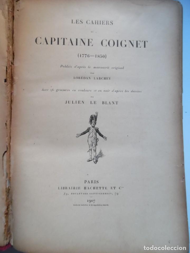 Libros antiguos: LARCHEY, LOREDAN. Les cahiers du Capitaine Coignet, 1776-1850, Paris, 1907. - Foto 6 - 194923456