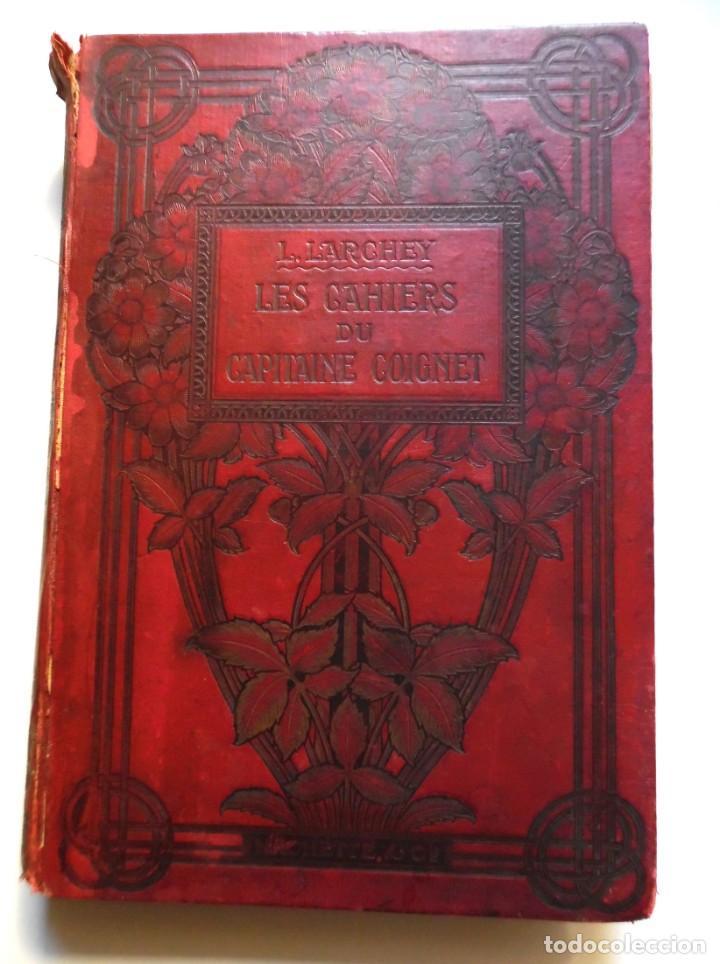 Libros antiguos: LARCHEY, LOREDAN. Les cahiers du Capitaine Coignet, 1776-1850, Paris, 1907. - Foto 13 - 194923456