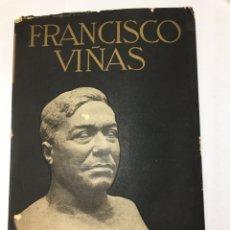 Libros antiguos: BIOGRAFIA DE FRANCISCO VIÑAS. LUIGI DE GREGORI. EDIT. CASANATENSE. 1936.. Lote 194940248