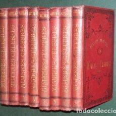 Libros antiguos: CASTELAR, EMILIO: GALERIA HISTORICA DE MUJERES CELEBRES. TOMOS 1 A 8 (COMPLETO). 1886-1889. Lote 195409391