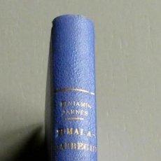 Libros antiguos: ZUMALACÁRREGUI EL CAUDILLO ROMÁNTICO.BENJAMÍN JARNÉS.1ª EDICIÓN 1931. ENCUADERNADO. ESPASA-CALPE. Lote 195415582