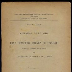 Libros antiguos: VALLEJO, JUAN DE. MEMORIAL DE LA VIDA DE FRAY FRANCISCO JIMÉNEZ DE CISNEROS. 1913.. Lote 195461941