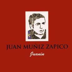 """Libros antiguos: JUAN MUÑÍZ ZAPICO «JUANÍN"""" DE RUBÉN VEGA Y CARLOS GORDÓN. ASTURIAS. 2007. Lote 196215403"""