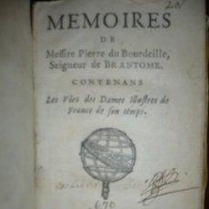 Libros antiguos: LES VIES DES DAMES ILLUSTRES DE FRANCE MEMOIRES PIERRE DU BOURDEILLE -BRANTOME 1665 LEYDE. Lote 196815423